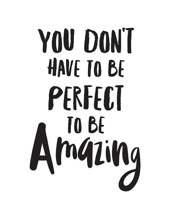 "Inspirational print ""You Don't Have To Be Perfect To Be Amazing"" inspirational prints tween room prints inspirational quotes inspiring art"
