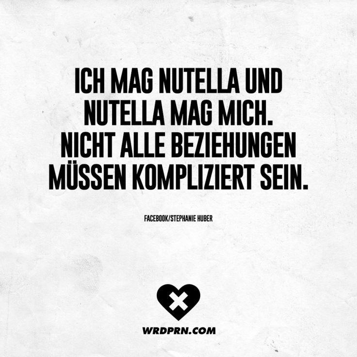 Ich mag Nutella und Nutella mag mich. Nicht alle Beziehungen müssen kompliziert sein