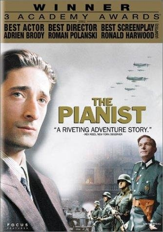 The Pianist. Adrien Brody. I was obssessed with this movie through middle school for a reason.