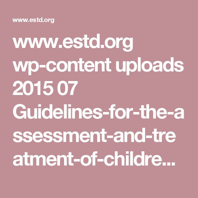 www.estd.org wp-content uploads 2015 07 Guidelines-for-the-assessment-and-treatment-of-children-and-adolescents-with-dissociative-symptoms-and-dissociative-disorders-June-2015.pdf