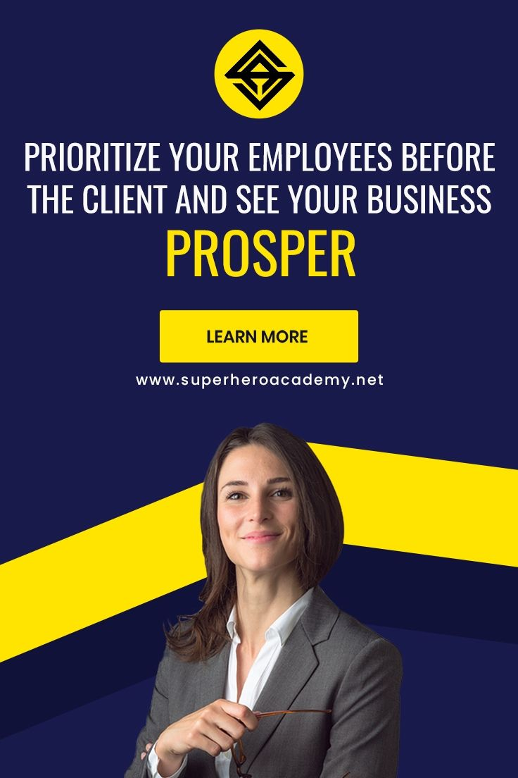 Prioritize Your Employees Before The Client And See Your Business Prosper In 2020 With Images Best Entrepreneurs Prioritize Success Habits