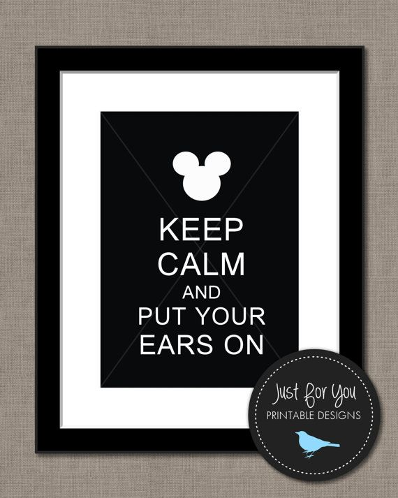 Disney Mickey Mouse Minnie Mouse Wall Art Printable - Keep Calm and Put Your Ears On - YOU PRINT (Digital File) 8x10 Print Sign Poster on Etsy, $4.00
