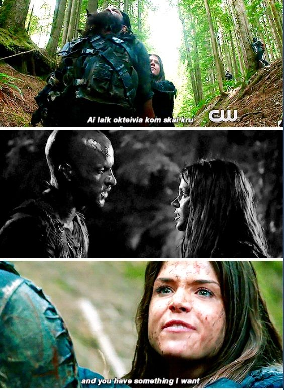 """I am Octavia of the sky people, and you have something i want.""  ""What do you want Octavia of the sky people?"" ""Lincoln!""  // The 100 // #Linctavia"