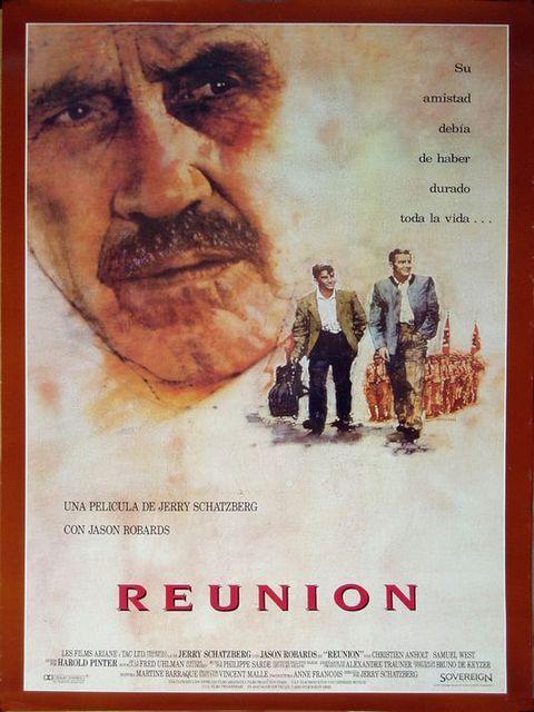 reunion-1991 - Reunion; 1989; Jerry Schatzberg; Jason Robards; Christien Anholt; Samuel West; Françoise Fabian; Maureen Kerwin; Dorothea Alexander; Frank Baker; Tim Barker; Imke Barnstedt; Spanish poster;