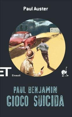 Paul Auster, Gioco suicida, ET Scrittori