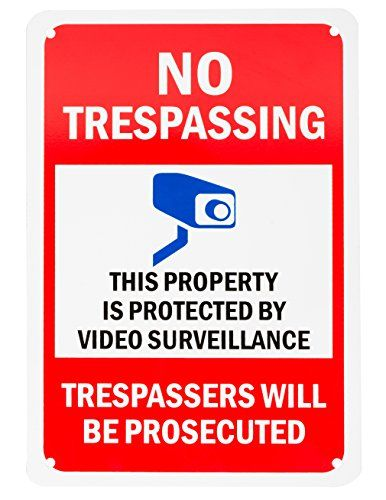 "#WALI heavy-duty aluminum rectangle no trespassing sign, legend ""NO TRESPASSING - THIS PROPERTY IS PROTECTED BY VIDEO SURVEILLANCE TRESPASSERS WILL BE PROSECUTED..."