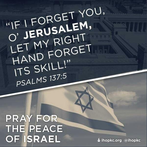 "Pray for the Peace of Israel ""im eshkachek Yerushalayim (if I 4get you Jerusalem) tishchak y'mini"" (let my right hand 4get its skill.)"