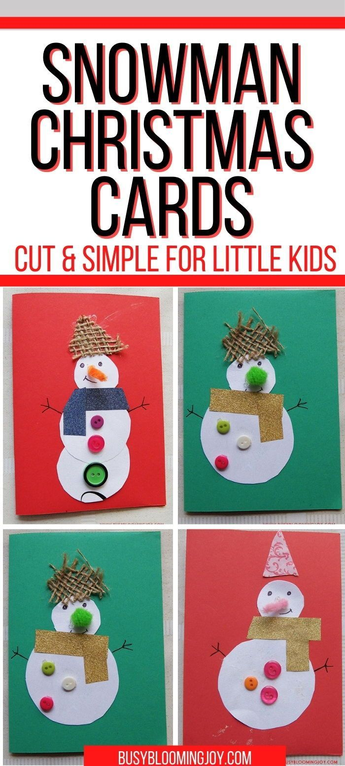 Homemade Snowman Christmas Card To Make With Your Toddlers Cute Simple Fun Christmas Cards Kids Christmas Cards Handmade Kids Snowman Christmas Cards