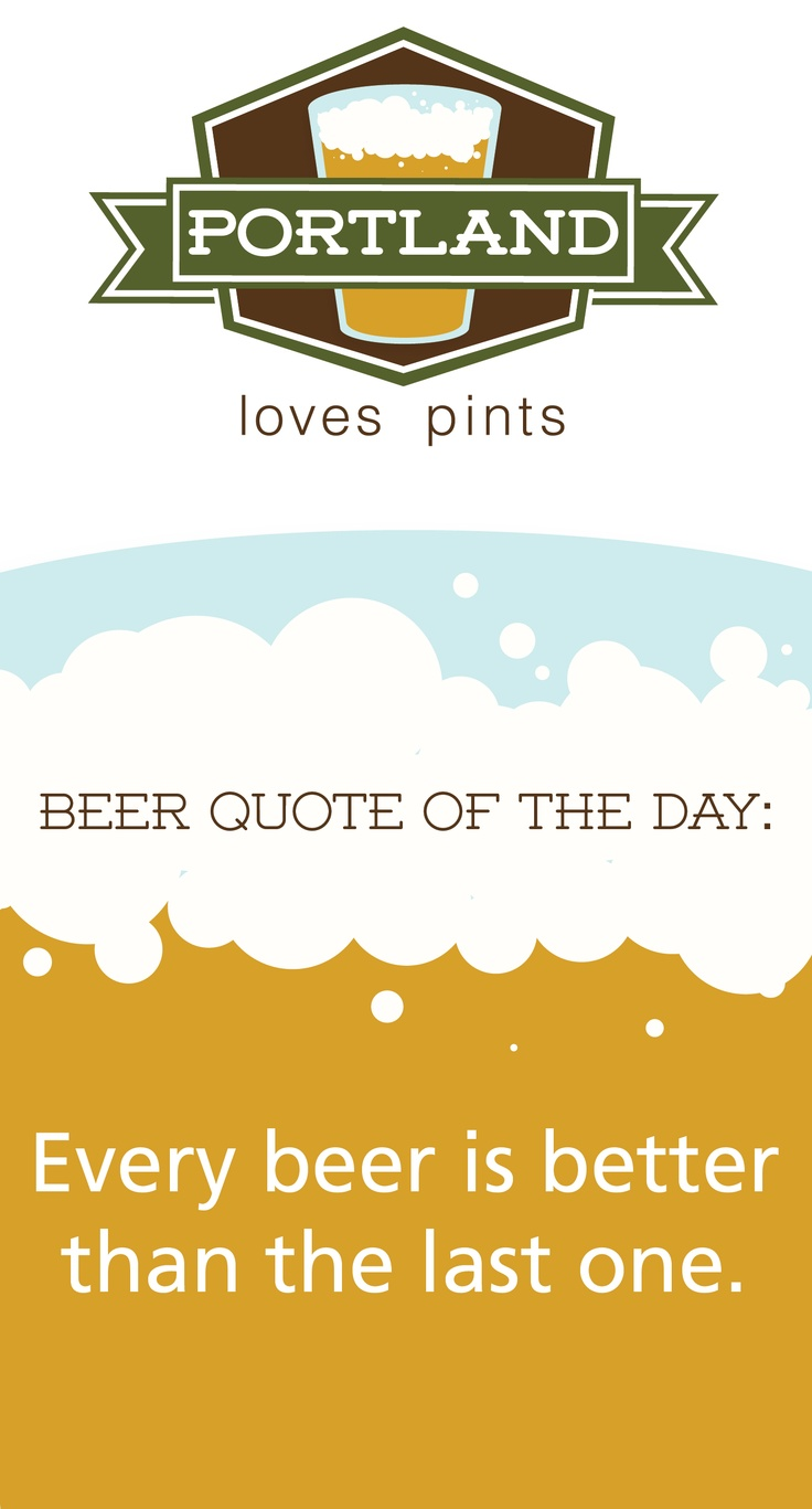 1000+ images about beer quotes on pinterest | craft beer, belgian