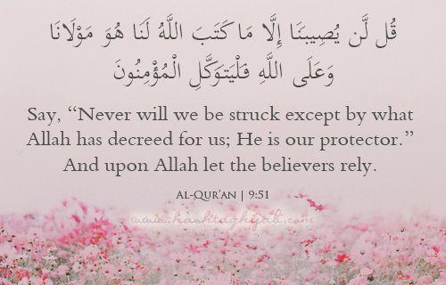 .. #Alhumdulillah #For #Islam #Muslim #Dua #Dhikr #Quran  قل لن يصيبنا الا ما كتب الله لنا