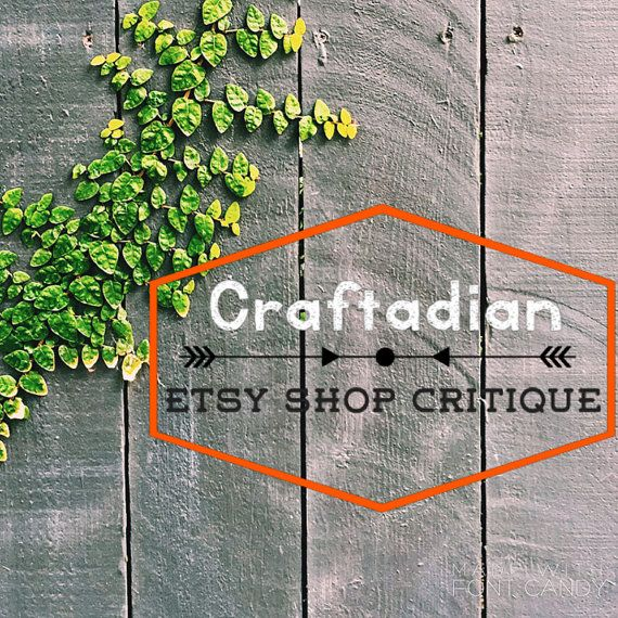 Etsy Shop Critique Improve your Etsy Shop with by craftadian