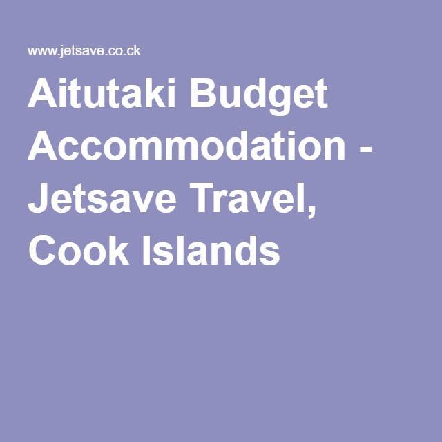 Aitutaki Budget Accommodation - Jetsave Travel, Cook Islands