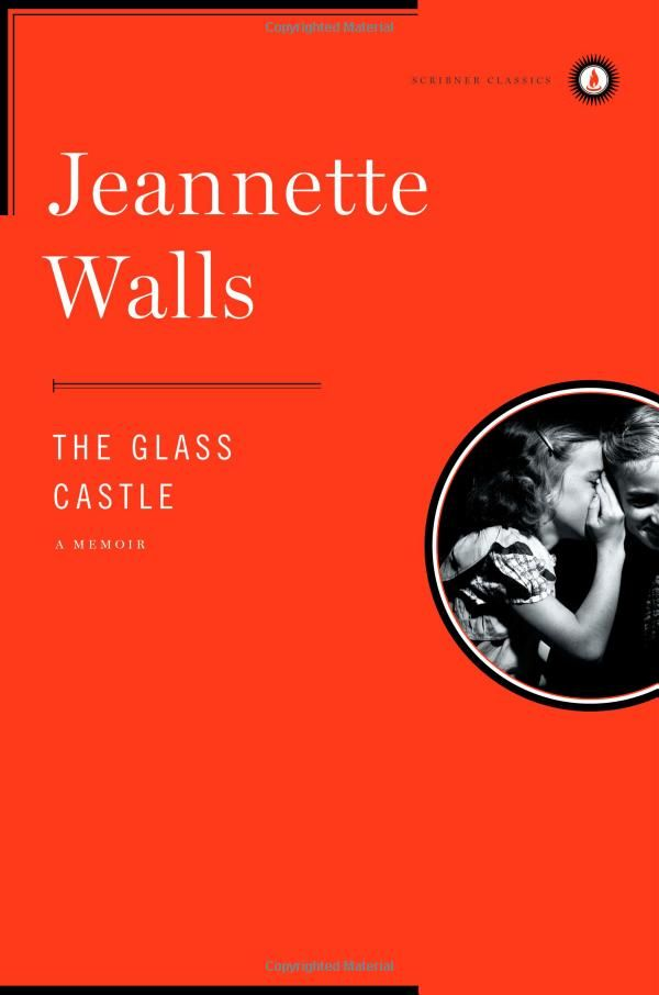 The Glass Castle: A Memoir: Jeannette Walls: 9780743247542: Amazon.com: Books