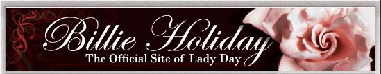 Billie Holiday - The Official Site of Lady Day