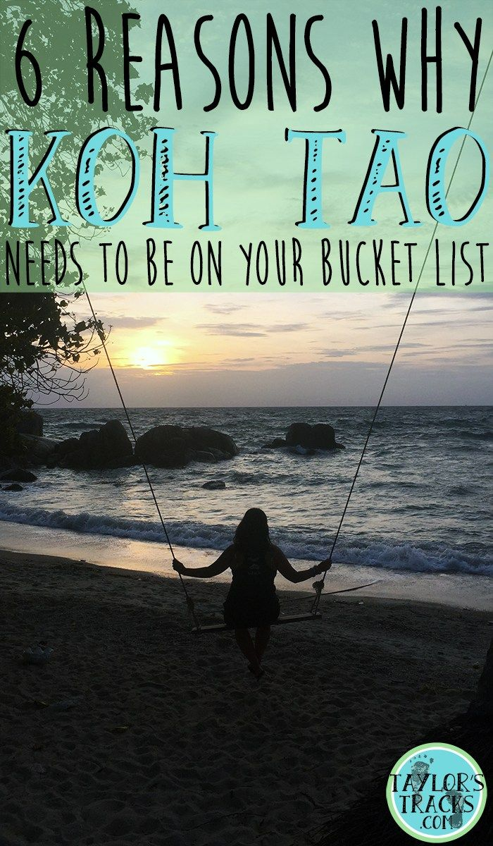 6 Reasons Why Koh Tao Needs To Be On Your Bucket List www.taylorstracks.com