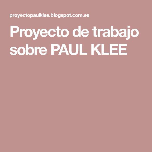 Proyecto de trabajo sobre PAUL KLEE