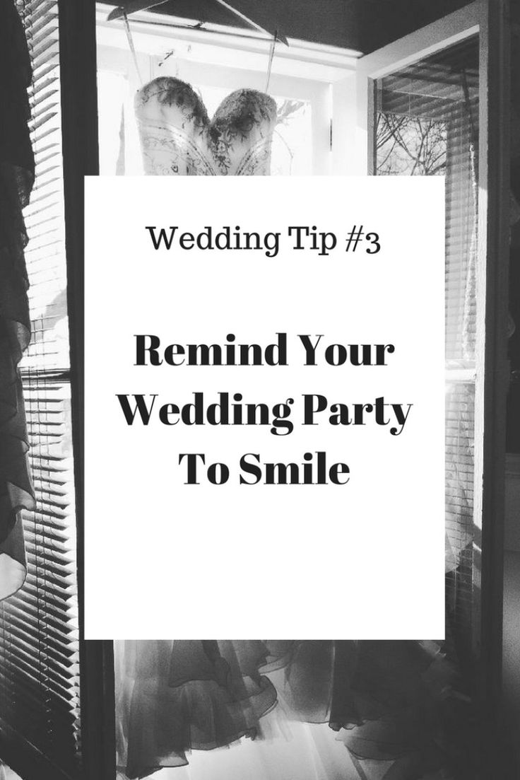 Today's wedding tip #3 - Remind your wedding party to smile, may seem a little ridiculous but it is so important. One of the largest parts to a wedding budget is usually the photography and videography. So, you obviously want to make sure you photos and video come out looking ah-mazing.  #weddingtips #weddingadvice #weddingplanning