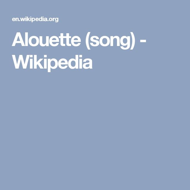 Alouette (song) - Wikipedia