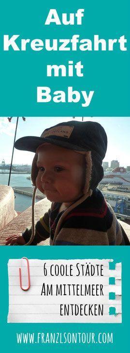 Kreuzfahrt durchs Mittelmeer mit Baby - am Blog erzählen wir mehr...