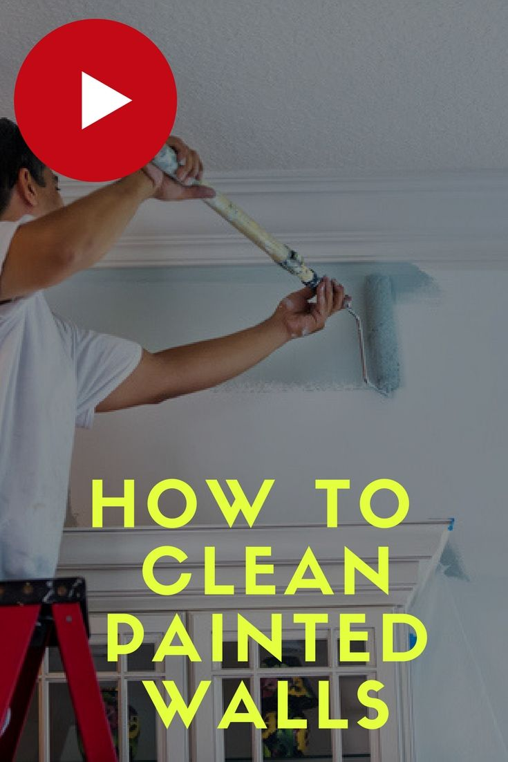 How To Clean Painted Walls Without Leaving Streaks Video Tells