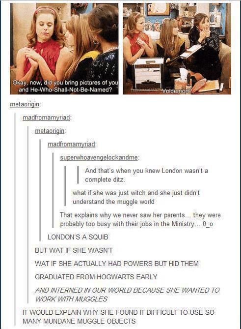 Whoa, people. OML that explains it!!>>>> I personally think (along this post) that London is probably a squib