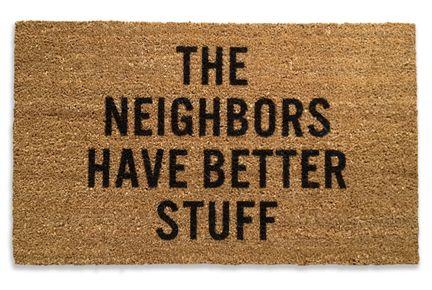 Cheeky doormat.:  Welcome Mats, Funny Doormats, Neighbor Doormats, Front Doors, Doors Mats, Stuff Doormats, Reed Wilson, Better Stuff, Products