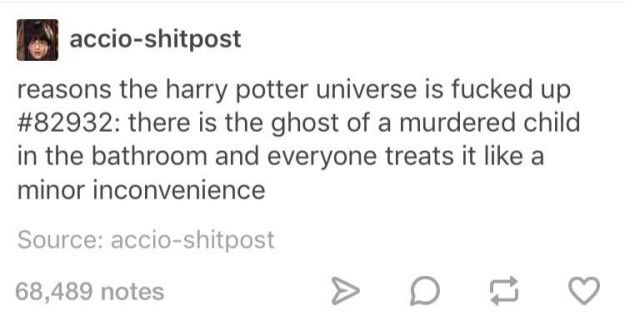 """This alarming fact about Moaning Myrtle: 