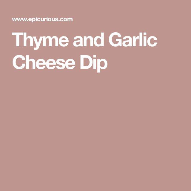 Thyme and Garlic Cheese Dip