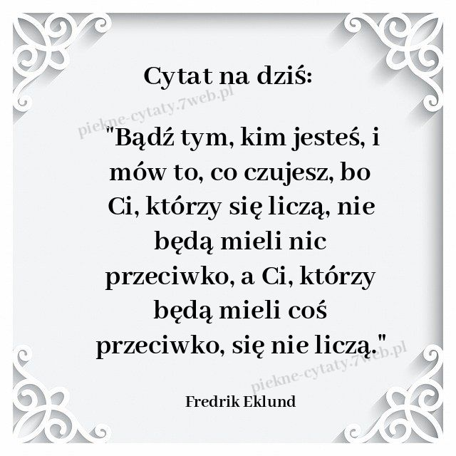 Cytat Na Dzis In 2020 Strong Quotes Life Quotes Words