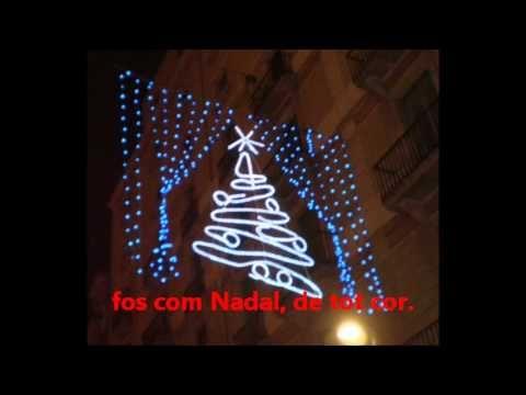 jo voldria que tot l'any fos com Nadal Els glaucs amb lletra - YouTube