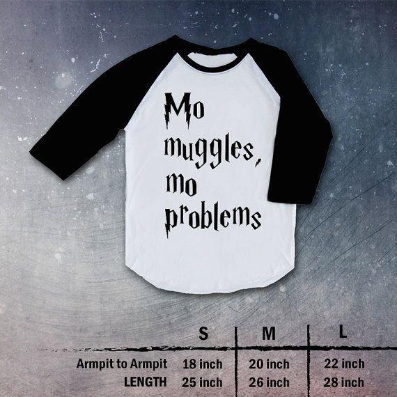 Mo Muggles Mo Problems harry potter Shirt Raglan christmas gift present