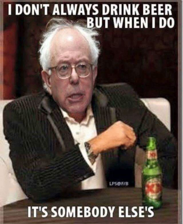 The Interesting Man In The World Quotes: I Don't Always Drink Beer Funny Bernie Sanders Meme