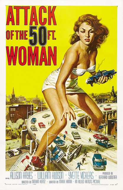 Attack of the 50 ft woman by v.valenti, via Flickr: Vintage Posters, Movie Posters, Vintage Horror, Scifi, Science Fiction, Travel Posters, Sci Fi, Horror Movie, Vintage Movie