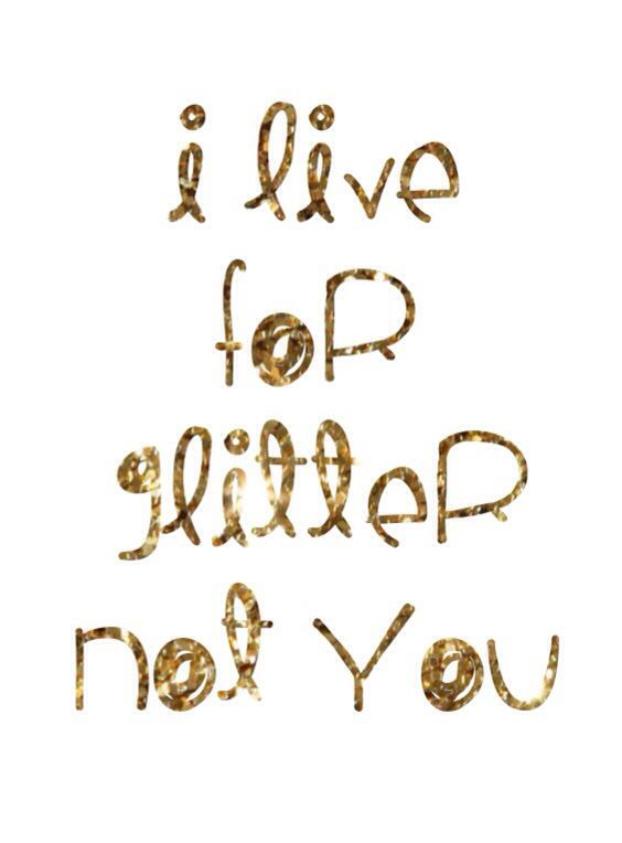 I live for glitter and MIKA. Not you. (A We are Golden lyric)