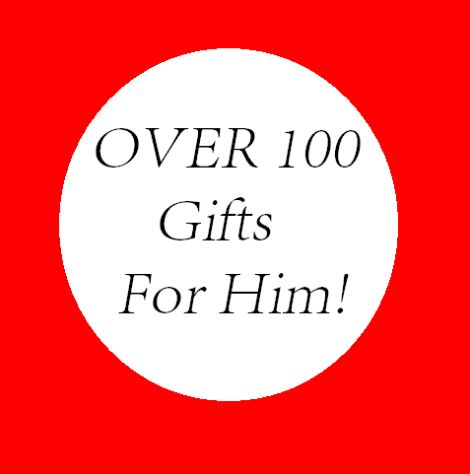 over 100 gifts for him - MUST HAVE list this christmas
