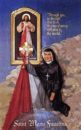 St. Maria Faustina Kowalska & Divine Mercy
