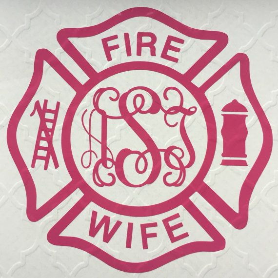 Fire Wife Decal  Show your love and support for your firefighter! This 4.75 decal is perfect for your vehicles back window, or customizing notebooks, coolers,