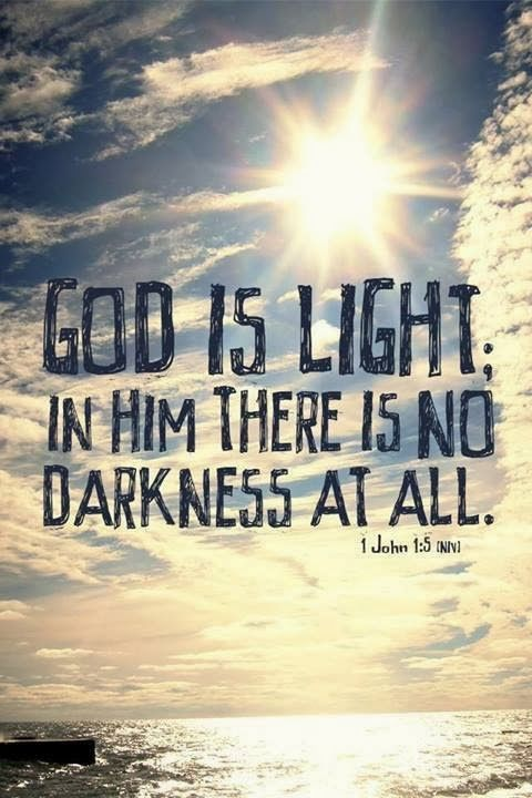 God Is Light In Him There Is No Darkness At All. #God #faith