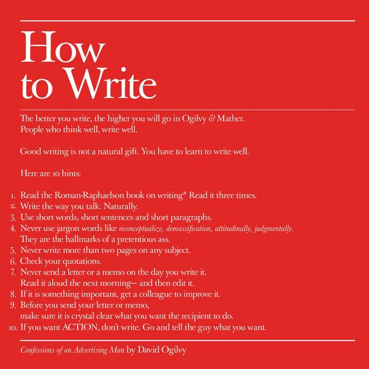 "How to Write. From ""Confessions on an Advertising Man by David Ogilvy"""