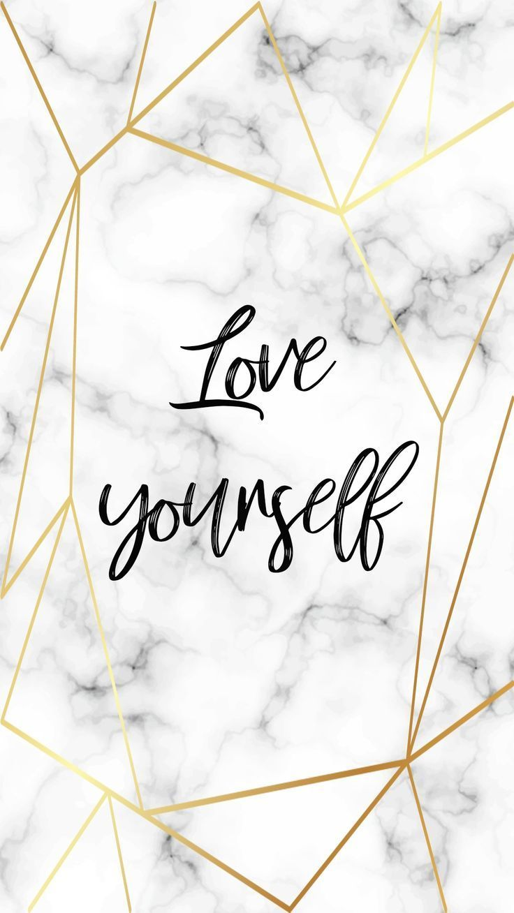 Love Yourself Iphone Wallpaper Quotes Love Iphone Wallpaper