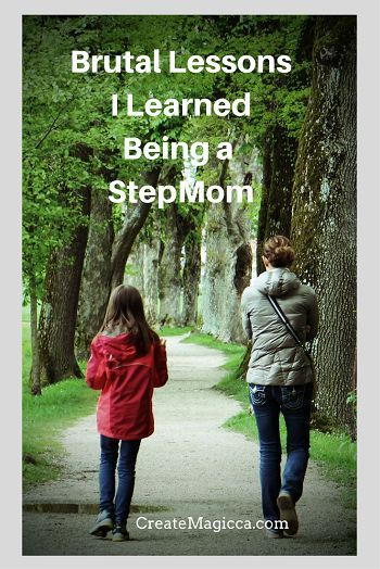 Brutal Lessons I Learned Being a StepMom