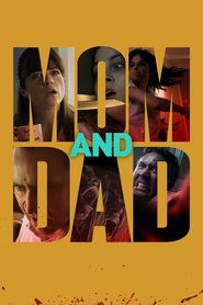 Mom and Dad (watch full movies online)