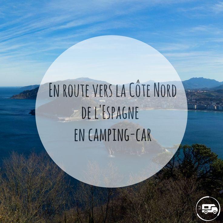 Découvrez les richesses de la Côte Nord de l'Espagne en camping-car ! #Espagne #Galice #Asturies #Cantabrie #PaysBasqueEspagnol #campingcar