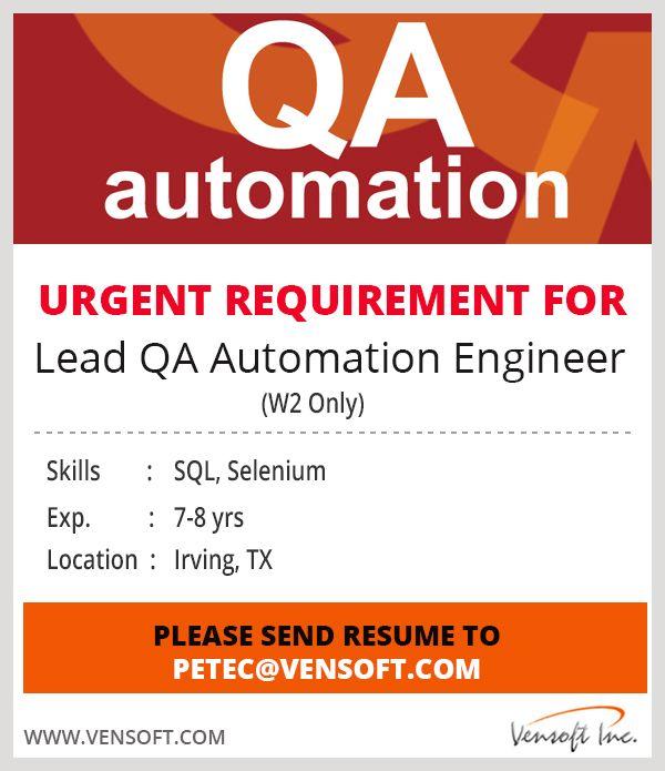 Lead Qa Automation Engineer Skills Sql Selenium Exp 7 8 Yrs Location Irving Tx Please Send Your Resume To P Job Resume Examples Job Resume Samples Resume