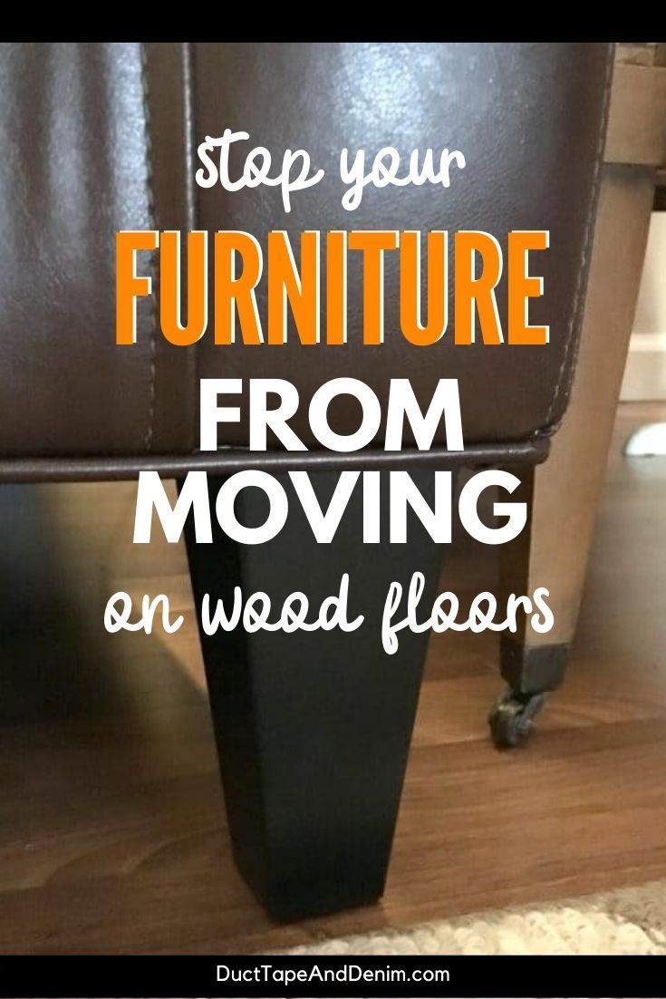 Furniture From Sliding On Wood Floors