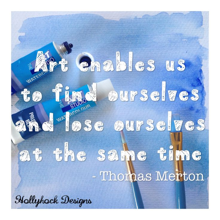 Art enables us to find ourselves