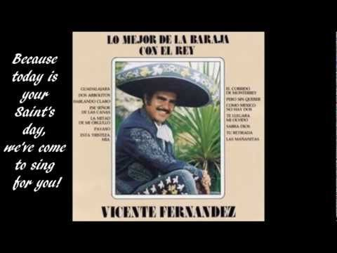 Las Mañanitas - Vicente Fernandez (English Lyrics)