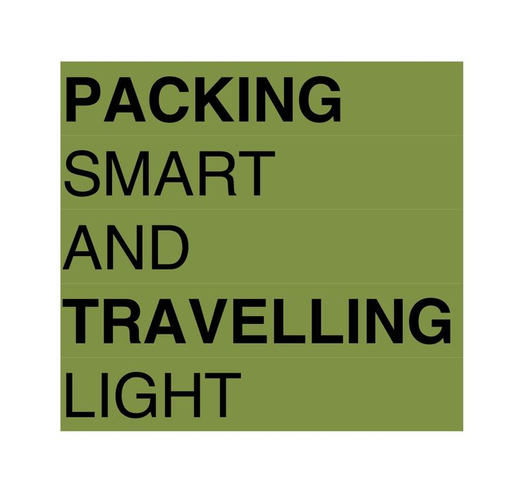 Rick Steves Packing Smart and Travelling Light-Remember, in your travels you'll meet two kinds of tourists — those who pack light and those who wish they had