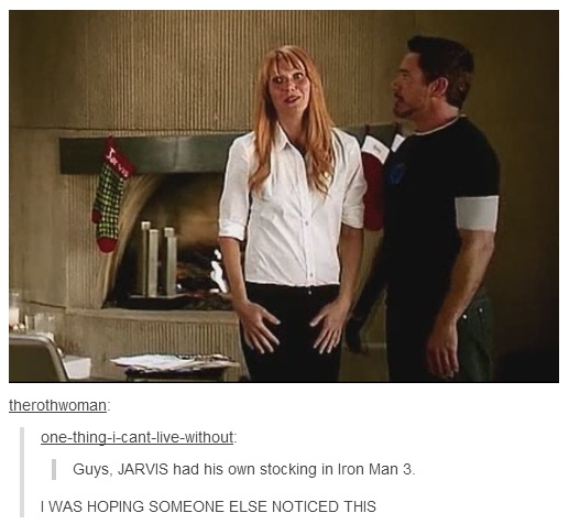 Jarvis has a stocking <--It's either new parts from Tony OR an excuse from Tony to get more gifts :D