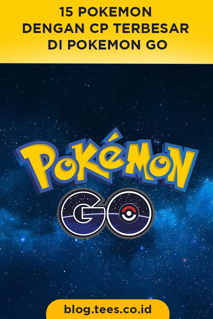 15 Pokemon with High CP   Click http://blog.tees.co.id/pokemon-go-cp-terbesar/?utm_source=pinterest-social&utm_medium=post&utm_campaign=artikel #teesblog #pokemon #pokemongo